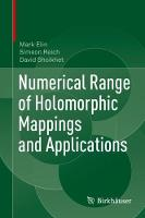 Numerical Range of Holomorphic Mappings and Applications (Hardback)