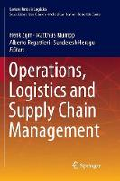 Operations, Logistics and Supply Chain Management - Lecture Notes in Logistics (Paperback)