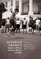 Michelle Obama's Impact on African American Women and Girls (Paperback)