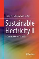 Sustainable Electricity II: A Conversation on Tradeoffs (Paperback)