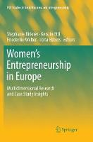 Women's Entrepreneurship in Europe: Multidimensional Research and Case Study Insights - FGF Studies in Small Business and Entrepreneurship (Paperback)