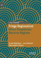 Fringe Regionalism: When Peripheries Become Regions (Paperback)