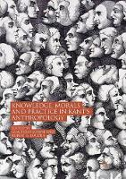 Knowledge, Morals and Practice in Kant's Anthropology (Paperback)