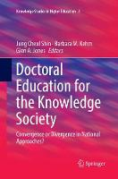 Doctoral Education for the Knowledge Society: Convergence or Divergence in National Approaches? - Knowledge Studies in Higher Education 5 (Paperback)