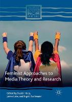 Feminist Approaches to Media Theory and Research - Comparative Feminist Studies (Paperback)