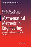 Mathematical Methods in Engineering: Applications in Dynamics of Complex Systems - Nonlinear Systems and Complexity 24 (Paperback)