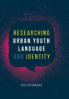 Researching Urban Youth Language and Identity (Paperback)