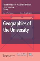 Geographies of the University - Knowledge and Space 12 (Paperback)