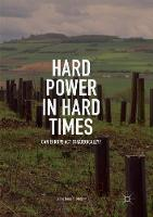 Hard Power in Hard Times: Can Europe Act Strategically? (Paperback)
