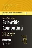 Scientific Computing: Vol. II - Eigenvalues and Optimization - Texts in Computational Science and Engineering 19 (Paperback)