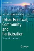 Urban Renewal, Community and Participation: Theory, Policy and Practice - The Urban Book Series (Paperback)