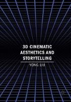 3D Cinematic Aesthetics and Storytelling (Paperback)
