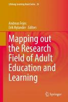 Mapping out the Research Field of Adult Education and Learning - Lifelong Learning Book Series 24 (Hardback)