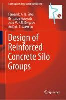 Design of Reinforced Concrete Silo Groups - Building Pathology and Rehabilitation 10 (Hardback)