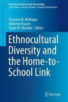Ethnocultural Diversity and the Home-to-School Link - Research on Family-School Partnerships (Hardback)