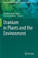 Uranium in Plants and the Environment (Paperback)