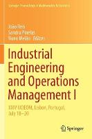Industrial Engineering and Operations Management I: XXIV IJCIEOM, Lisbon, Portugal, July 18-20 (Paperback)