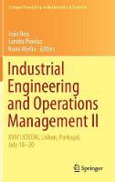 Industrial Engineering and Operations Management II: XXIV IJCIEOM, Lisbon, Portugal, July 18-20 - Springer Proceedings in Mathematics & Statistics 281 (Hardback)