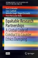 Equitable Research Partnerships: A Global Code of Conduct to Counter Ethics Dumping - SpringerBriefs in Research and Innovation Governance (Paperback)