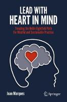 Lead with Heart in Mind: Treading the Noble Eightfold Path  For Mindful and Sustainable Practice (Paperback)