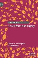 Care Ethics and Poetry (Hardback)
