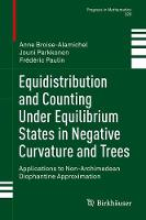 Equidistribution and Counting Under Equilibrium States in Negative Curvature and Trees