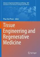 Tissue Engineering and Regenerative Medicine - Innovations in Cancer Research and Regenerative Medicine 1084 (Paperback)