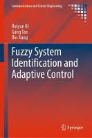 Fuzzy System Identification and Adaptive Control - Communications and Control Engineering (Hardback)
