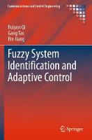 Fuzzy System Identification and Adaptive Control - Communications and Control Engineering (Paperback)