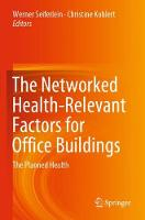 The Networked Health-Relevant Factors for Office Buildings: The Planned Health (Paperback)
