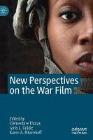 New Perspectives on the War Film (Hardback)