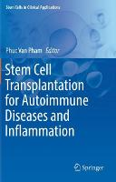 Stem Cell Transplantation for Autoimmune Diseases and Inflammation - Stem Cells in Clinical Applications (Paperback)