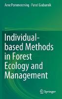 Individual-based Methods in Forest Ecology and Management (Hardback)