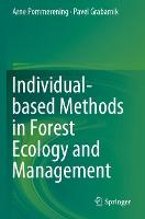 Individual-based Methods in Forest Ecology and Management (Paperback)