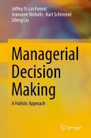 Managerial Decision Making: A Holistic Approach (Hardback)