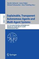 Explainable, Transparent Autonomous Agents and Multi-Agent Systems