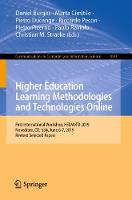 Higher Education Learning Methodologies and Technologies Online: First International Workshop, HELMeTO 2019, Novedrate, CO, Italy, June 6-7, 2019, Revised Selected Papers - Communications in Computer and Information Science 1091 (Paperback)