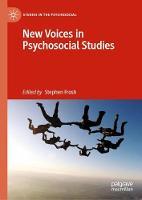 New Voices in Psychosocial Studies - Studies in the Psychosocial (Hardback)