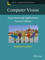 Computer Vision: Algorithms and Applications - Texts in Computer Science (Hardback)