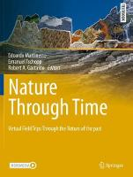Nature through Time: Virtual field trips through the Nature of the past - Springer Textbooks in Earth Sciences, Geography and Environment (Hardback)