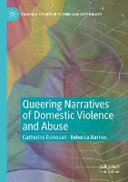 Queering Narratives of Domestic Violence and Abuse: Victims and/or Perpetrators? - Palgrave Studies in Victims and Victimology (Paperback)