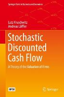 Stochastic Discounted Cash Flow: A Theory of the Valuation of Firms - Springer Texts in Business and Economics (Hardback)