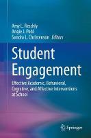 Student Engagement: Effective Academic, Behavioral, Cognitive, and Affective Interventions at School (Hardback)