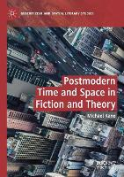 Postmodern Time and Space in Fiction and Theory - Geocriticism and Spatial Literary Studies (Paperback)