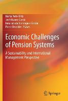 Economic Challenges of Pension Systems: A Sustainability and International Management Perspective (Paperback)