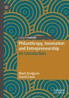 Philanthropy, Innovation and Entrepreneurship: An Introduction (Hardback)