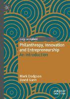 Philanthropy, Innovation and Entrepreneurship: An Introduction (Paperback)