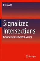 Signalized Intersections: Fundamentals to Advanced Systems (Paperback)