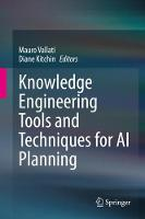 Knowledge Engineering Tools and Techniques for AI Planning
