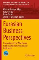 Eurasian Business Perspectives: Proceedings of the 23rd Eurasia Business and Economics Society Conference - Eurasian Studies in Business and Economics 13/2 (Paperback)